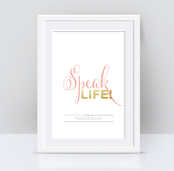 Speak Life Gold Foil Print